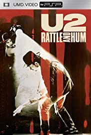 U2: Rattle and Hum (1988) Poster - Movie Forum, Cast, Reviews