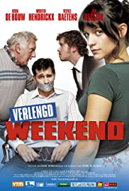 Verlengd weekend (2005) Poster - Movie Forum, Cast, Reviews