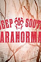 Image of Deep South Paranormal
