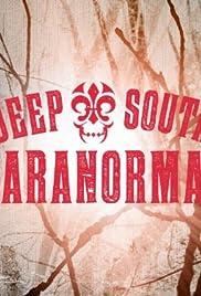 Deep South Paranormal Poster - TV Show Forum, Cast, Reviews