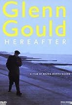 Glenn Gould: Au delà du temps