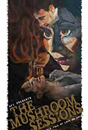 The Mushroom Sessions Poster