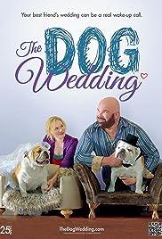 The Dog Wedding Poster
