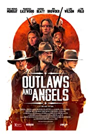 Watch Movie Outlaws and Angels (2016)