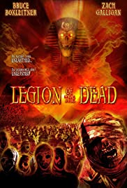 Legion of the Dead (2005) Poster - Movie Forum, Cast, Reviews