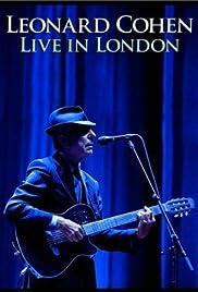 Leonard Cohen: Live in London(2009) Poster - Movie Forum, Cast, Reviews