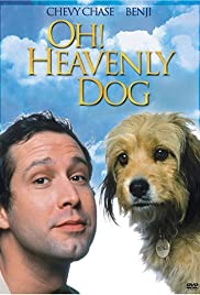 Oh Heavenly Dog Poster