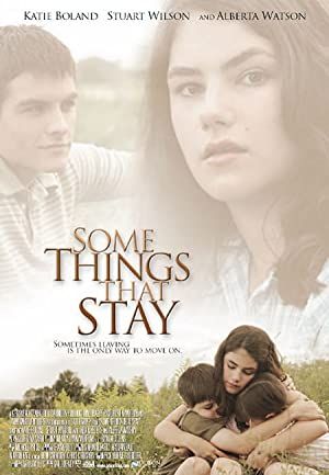Some Things That Stay (2004)