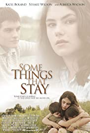 Some Things That Stay (2004) Poster - Movie Forum, Cast, Reviews
