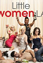 Little Women: LA Poster - TV Show Forum, Cast, Reviews