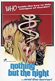 Nothing But the Night (1973) Poster - Movie Forum, Cast, Reviews