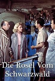 Die Rosel vom Schwarzwald Poster