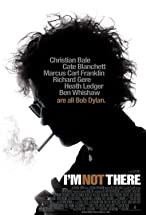 Primary image for I'm Not There.