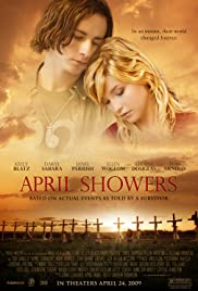 April Showers (2009) Poster - Movie Forum, Cast, Reviews