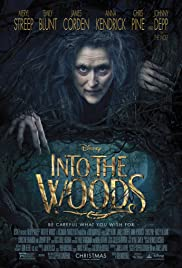 Into the Woods (2014) Poster - Movie Forum, Cast, Reviews