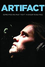 Artifact(2012) Poster - Movie Forum, Cast, Reviews