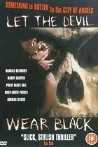 Let the Devil Wear Black (1999) Poster