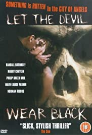 Let the Devil Wear Black (1999) Poster - Movie Forum, Cast, Reviews