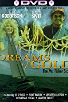 Image of Dreams of Gold: The Mel Fisher Story
