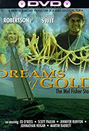 Dreams of Gold: The Mel Fisher Story Poster