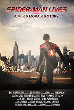 Spider-Man Lives: A Miles Morales Story (2015)