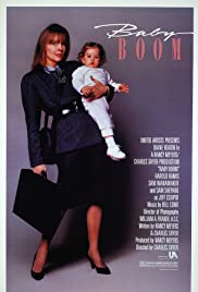 Baby Boom (1987) Poster - Movie Forum, Cast, Reviews