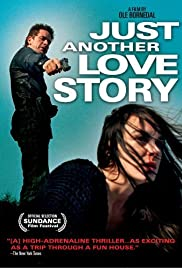 Just Another Love Story (2007) Poster - Movie Forum, Cast, Reviews