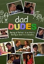 Dad Dudes