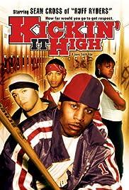 Kickin It High Poster