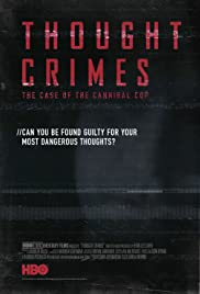 Thought Crimes: The Case of the Cannibal Cop Poster