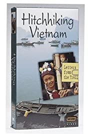 Hitchhiking Vietnam: Letters from the Trail Poster