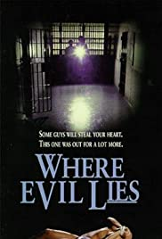 Where Evil Lies Poster