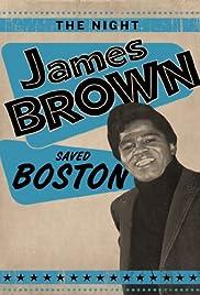 The Night James Brown Saved Boston(2008) Poster - Movie Forum, Cast, Reviews