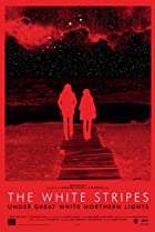The White Stripes Under Great White Northern Lights (2009) Poster