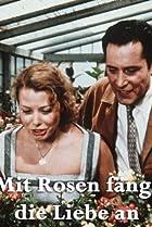 Image of Mit Rosen fängt die Liebe an