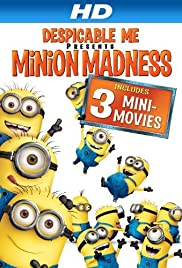 Despicable Me: Minion Madness (2010) Poster - Movie Forum, Cast, Reviews