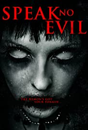 Speak No Evil (2013) Poster - Movie Forum, Cast, Reviews