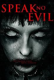 Speak No Evil(2013) Poster - Movie Forum, Cast, Reviews
