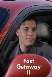 Fast Getaway II Poster
