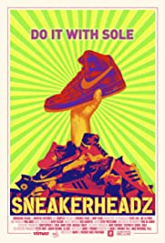 Sneakerheadz(2015) Poster - Movie Forum, Cast, Reviews