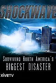 Shockwave: Surviving North America's Biggest Disaster Poster