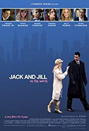 Jack and Jill vs. the World (2008) Poster - Movie Forum, Cast, Reviews