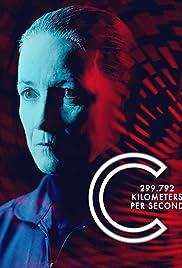 C: 299,792 Kilometers Per Second Poster