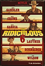 The Ridiculous 6 (2015) Poster - Movie Forum, Cast, Reviews