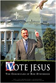 Vote Jesus: The Chronicles of Ken Stevenson Poster
