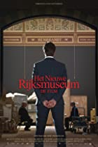 Image of The New Rijksmuseum - The Film