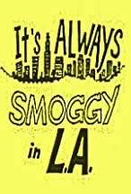 Primary image for It's Always Smoggy in L.A.