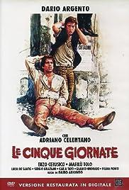 Le cinque giornate(1973) Poster - Movie Forum, Cast, Reviews