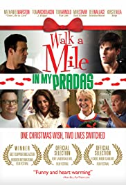 Walk a Mile in My Pradas (2011) Poster - Movie Forum, Cast, Reviews