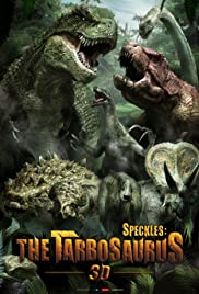 Speckles: The Tarbosaurus Poster